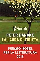 La ladra di frutta Formato Kindle