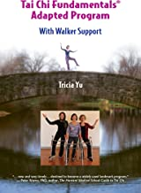 Tai Chi Fundamentals Adapted Program - With Walker Support