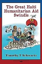 The Great Haiti Humanitarian Aid Swindle