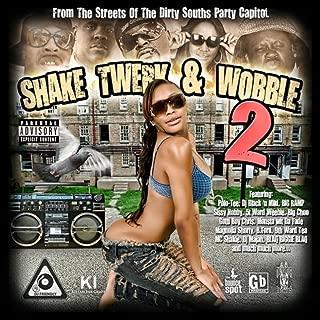 Shake Twerk & Wobble 2