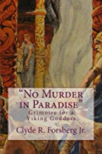 No Murder in Paradise: Grimoire for a Viking Goddess