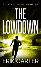The Lowdown (Dale Conley Action Thrillers Series Book 3)