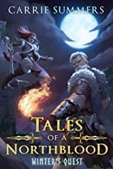 Tales of a Northblood: Winter's Quest: A LitRPG Saga Kindle Edition