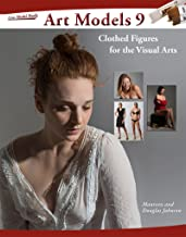 Art Models 9: Clothed Figures for the Visual Arts (Art Models Series) (English Edition)
