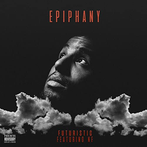 Epiphany (feat  NF) [Explicit] by Futuristic on Amazon Music