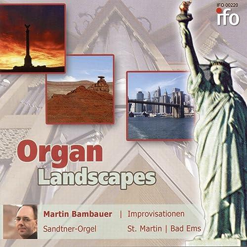 Organ Landscapes - Improvisationen für Orgel (Live Version