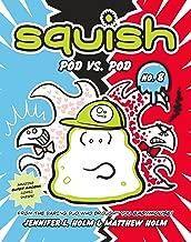 SQUISH # 8: Pod vs. Pod