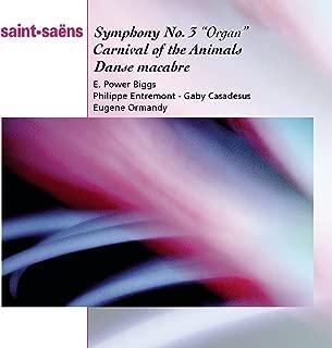 Saint-Saëns: Organ Symphony, Bacchanale from Samson & Dalila, Marche Militaire, Danse Macabbre and Carnaval des Animaux