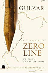 Footprints on Zero Line: Writings on the Partition Kindle Edition