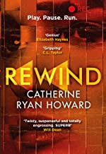 Rewind: An explosive and twisted story for fans of The Hunting Party (English Edition)