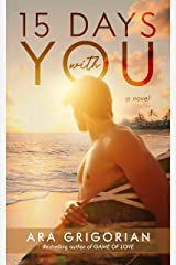 15 Days With You: A Second Chance Romance Mashup (Book #3) (Pacific Coast Sunrise) Kindle Edition