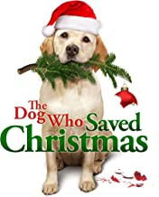 The Dog Who Saved Christmas [Español]