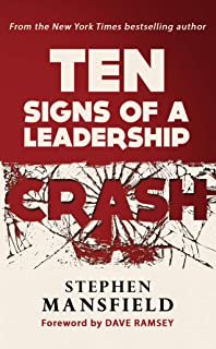 Ten Signs of a Leadership Crash