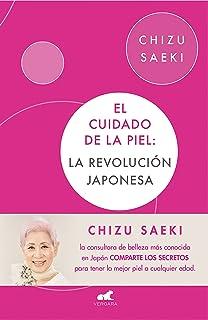 El cuidado de la piel: La revolución japonesa (Libro práct