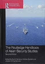 The Routledge Handbook of Asian Security Studies (Routledge Handbooks)