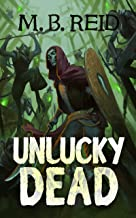 Unlucky Dead: A GameLit Adventure (Liorel Online Book 1)