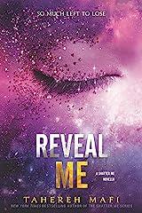 Reveal Me (Shatter Me Novella Book 4) Kindle Edition