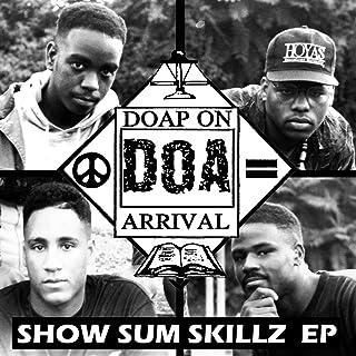 Show Sum Skillz EP [Explicit]