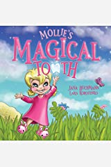 Mollie's Magical Tooth: A Tooth Fairy Magic Land Adventure Kindle Edition