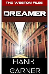 Dreamer (The Weston Files Book 6) Kindle Edition