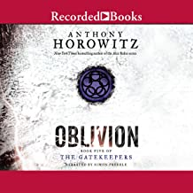 Oblivion: The Gatekeepers, Book 5