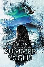Summer Light (A Novel of Ancient Alaska) (Volume 1)