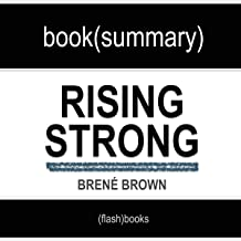Rising Strong by Brené Brown - Book Summary