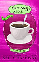 Americanos and Assault (Cup of Jo Book 7) (English Edition)