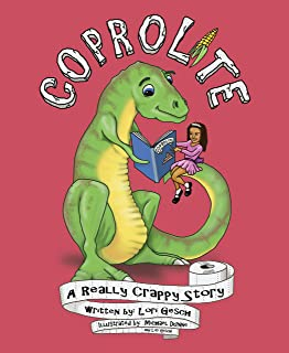 Coprolite: A Really Crappy Story