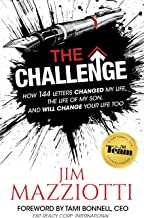 The Challenge: How 144 Letters Changed My Life, the Life of My Son, and Will Change Your Life Too