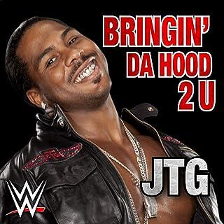 WWE: Bringin' da Hood 2 U (Jtg)