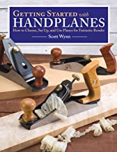 Getting Started with Handplanes: How to Choose, Set Up, and Use Planes for Fantastic..