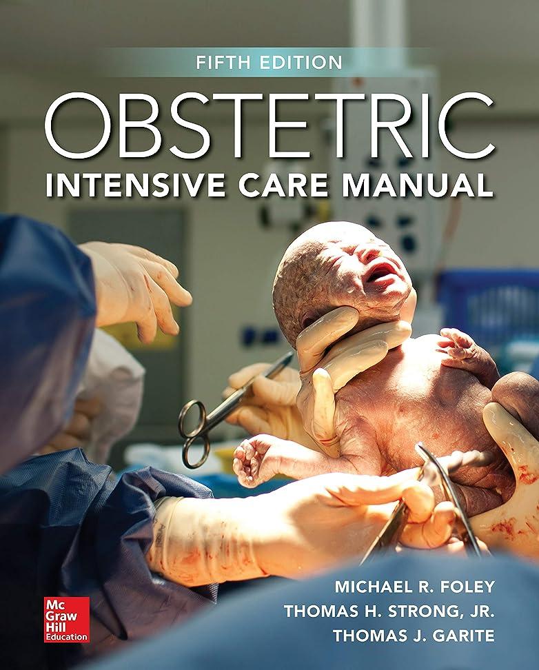 消化器ヒール司書Obstetric Intensive Care Manual, Fifth Edition (English Edition)