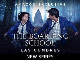 The Boarding School: Las Cumbres - Season 1
