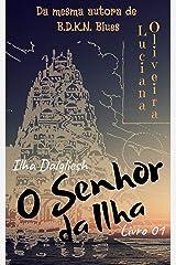 O Senhor da Ilha: Ilha Dalgliesh - Livro 1 eBook Kindle