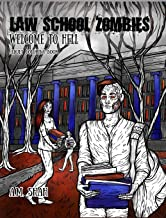 Law School Zombies Welcome To Hell: Adult Coloring Book