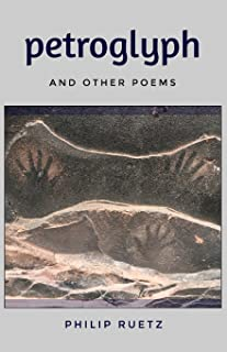 Petroglyph: and other poems