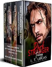 The Children of the Gods Series Books 1-3: Dark Stranger Trilogy (The Children of The Gods Boxed Sets Book 1)
