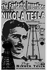 The Fantastic inventions of Nikola Tesla(Annotated) Kindle Edition