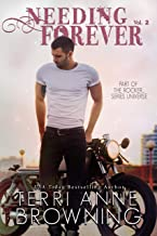 Needing Forever VOL 2: Part of The Rocker... Series Universe