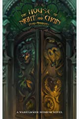 The House Of Night And Chains (Warhammer Horror) Kindle Edition