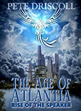 The Age of Atlantia: The Rise of the Speaker