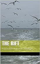 The Rift: A Novel by Larry W. Phillips �