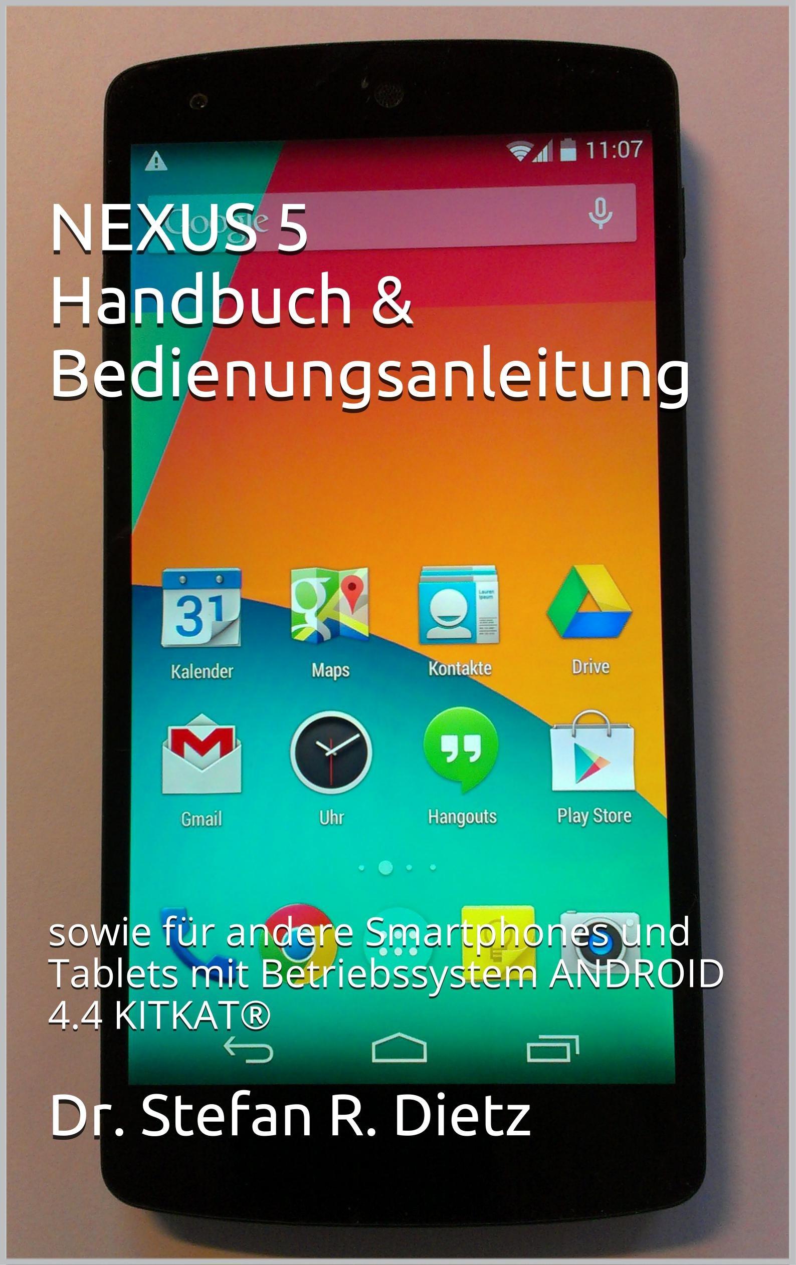NEXUS Handbuch Bedienungsanleitung Smartphones Betriebssystem ebook