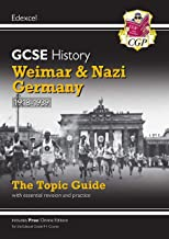 New Grade 9-1 GCSE History Edexcel Topic Guide - Weimar and Nazi Germany, 1918-39 (CGP GCSE History 9-1 Revision)