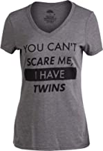 You Can't Scare Me, I Have Twins | Funny Twin Life Joke V-Neck T-Shirt for Women