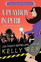 A Playboy in Peril (Jamie Winters Mysteries Book 5)