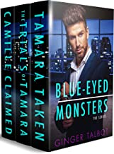 Blue Eyed Monsters: The Complete Trilogy