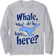 Whale Pun Funny Watching What Do We Have Orca Gift Long Sleeve T-Shirt
