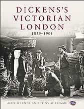 Dickens's Victorian London: 1839–1901
